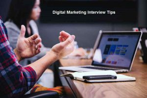 Digital Marketing Interview Tips